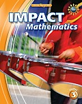 Impact Mathematics: Course 3 (09 Edition) Cover