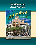 Asi Se Dice Level 1b Workbook and Audio Activities 2009(c)