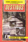 Home viewer's guide to Destinos