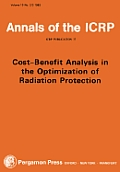 Annals of the Icrp #10: Icrp Publication 37: Cost-Benefit Analysis in the Optimization of Radiation Protection