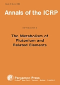 Annals of the Icrp #16: Icrp Publication 48: Metabolism of Plutonium