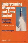Understanding weapons and arms control
