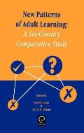 New Patterns of Adult Learning: A Six-Country Comparative Study