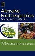 Alternative Food Geographies: Representation and Practice