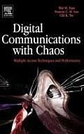 Digital Communications with Chaos: Multiple Access Techniques and Performance