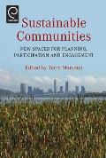 Sustainable Communities: New Spaces for Planning, Participation and Engagement