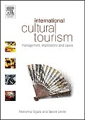International Cultural Tourism: Management, Implications and Cases