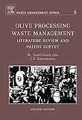 Olive Processing Waste Management: Literature Review and Patent Survey 2nd Edition