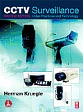 CCTV Surveillance: Analog and Digital Video Practices and Technology