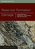 Reservoir Formation Damage: Fundamentals, Modeling, Assessment, and Mitigation