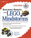 Building Robots with Lego Mindstorms: The Ultimate Tool for Mindstorms Maniacs