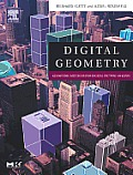 Digital Geometry: Geometric Methods for Digital Picture Analysis