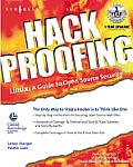 Hack Proofing Linux: A Guide to Open Source Security