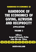Handbook of the Economics of Giving, Altruism and Reciprocity: Applications