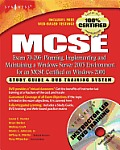 MCSE Exam 70-296: Planning, Implementing and Maintaining a Windows Server 2003 Environment for an MCSE Certified on Windows 2000: Study Guide & DVD Training System