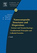 Nanocomposite Structures and Dispersions: Science and Nanotechnology--fundamental Principles and Colloidal Particles