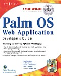Palm OS Web Application Developers Guide: Developing and Delivering PQAs with Web Clipping