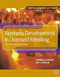 Business Development in Licensed Retailing: A Unit Manager's Guide