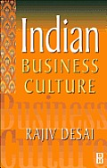 Indian Business Culture: An Insider's Guide