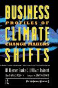 Business Climate Shifts: Profiles of Change Makers