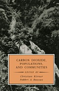 Carbon Dioxide, Populations, and Communities