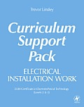 Electrical Installation Work Curriculum Support Pack: 2330 Certificate in Electrotechnical Technology (Levels 2 & 3)