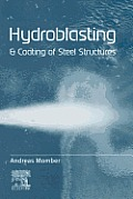 Hydroblasting and Coating of Steel Structures