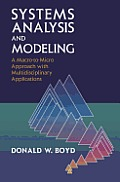 Systems Analysis and Modeling: A macro-to-micro Approach with Multidisciplinary Applications