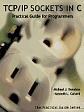 TCP/IP Sockets in C: Practical Guide for Programmers Cover