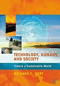 Technology, Humans, and Society:: Toward a Sustainable World
