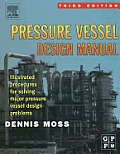 Pressure Vessel Design Manual: Illustrated Procedures for Solving Major Pressure Vessel Design Problems