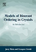 Models of Itinerant Ordering in Crystals: An Introduction