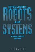 Intelligent Robots and Systems