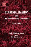 Recrystallization and Related Annealing Phenomena