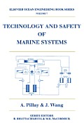 Technology and Safety of Marine Systems