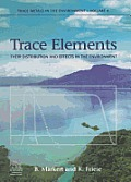 Trace Elements: Their Distribution and Effects in the Environment