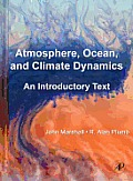 Atmosphere, Ocean, and Climate Dynamics: An Introductory Text