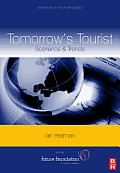 Tomorrow's Tourist: Scenarios & Trends