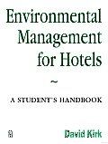 Environmental Management for Hotels: A Student's Handbook