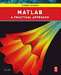Matlab: A Practical Introduction to Programming and Problem Solving: A Practical Introduction to Programming and Problem Solving