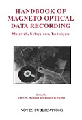 Handbook of Magneto-Optical Data Recording: Materials, Subsystems, Techniques