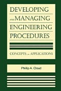 Developing and Managing Engineering Procedures: Concepts and Applications