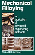 Mechanical Alloying for Fabrication of Advanced Engineering Materials