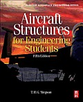 Aircraft Structures for Engineering Students (5TH 13 Edition)