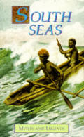 South Seas Myths & Legends