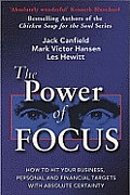 The Power of Focus: How to Hit Your Business, Personal and Financial Targets with Absolute