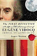First Detective The Life & Revolutionary