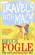Travels with Macy One Man & His Dog Take a Journey Through North America in Search of Home