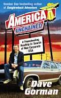 America Unchained A Freewheeling Roadtri