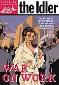War on Work: The Idler Issue 35